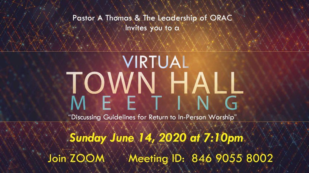 ORAC Virtual Town Hall Meeting